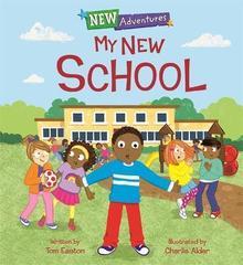 New Adventures: My New School