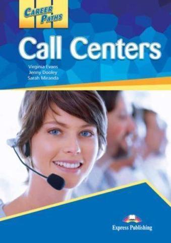 Career Paths. Call Centers. Student's Book. Колл-центр. Учебник (c ссылкой на электронное приложение)