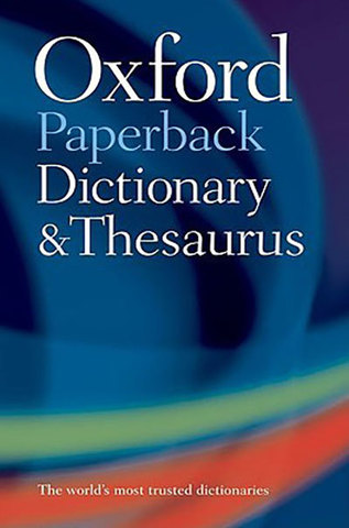 9780199558469 - Oxford Paperback Dictionary & Thesaurus