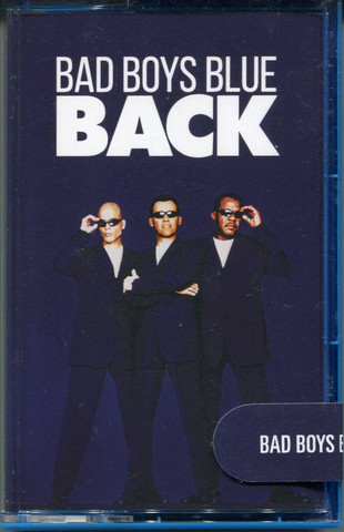 Bad Boys Blue / Back (MC)