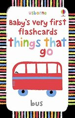 Baby's Very First Flashcards: Things That Go