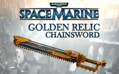 Warhammer 40,000 : Space Marine - Golden Relic Chainsword DLC (для ПК, цифровой ключ)