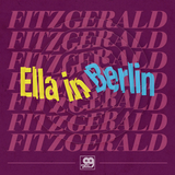Ella Fitzgerald / Ella In Berlin - Mack The Knife, Summertime (Limited Edition)(12' Vinyl Single)