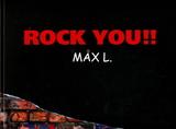 Rock You!! / Максим Ляпунов