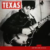 Texas / I Don't Want A Lover (12' Vinyl EP)