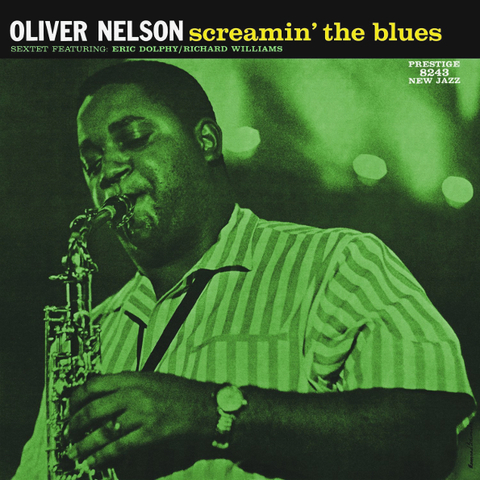 Oliver Nelson Sextet, Eric Dolphy / Screamin' The Blues (LP)