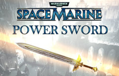 Warhammer 40,000 : Space Marine - Power Sword DLC (для ПК, цифровой ключ)