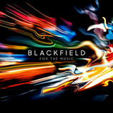 Blackfield / For The Music (CD)
