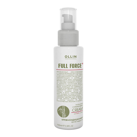 OLLIN PROFESSIONAL FULL FORCE Крем-кондиционер против ломкости с экстрактом бамбука 100 мл