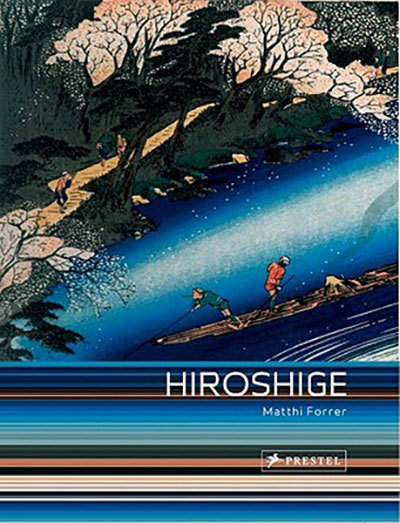 Hiroshige: Prints and Drawings Forrer, M