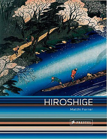 9783791345406 - Hiroshige: Prints and Drawings Forrer, M