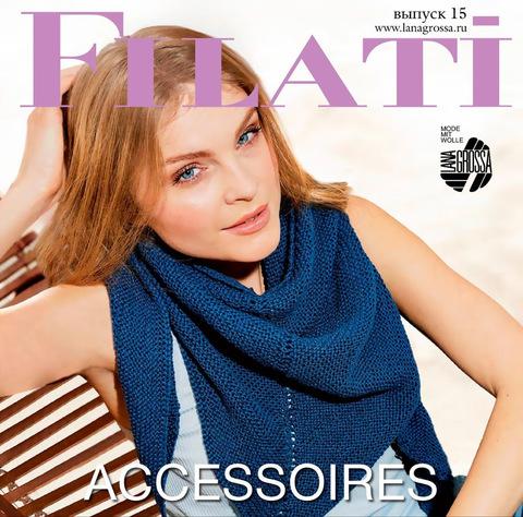 Журнал по вязанию Filati Accessoires № 15 на русском языке