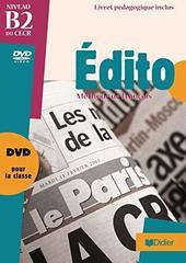 Edito niveau B2 DVD + Livret #ост./не издается#