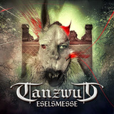 Tanzwut / Eselsmesse (RU)(CD)