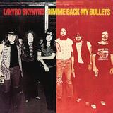 Lynyrd Skynyrd / Gimme Back My Bullets (LP)
