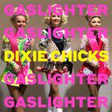 Dixie Chicks / Gaslighter (LP)