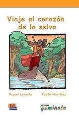 Viaje Al Corazon De La Selva - Libro