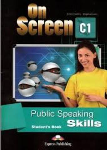 On Screen C1 Public speaking skills. Student's book. Учебник