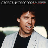George Thorogood & The Destroyers / Bad To The Bone (LP)