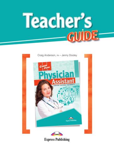 Physician Assistant (Esp). Teacher's Guide. Книга для учителя с методичкой