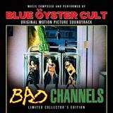 Blue Öyster Cult / Bad Channels - Original Motion Picture Soundtrack (2LP)