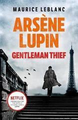 Arsene Lupin. Gentleman-Thief