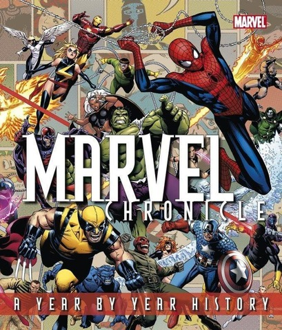 Marvel Chronicle. A Year by Year History Hardcover