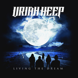 Uriah Heep ‎/ Living The Dream (RU)(CD)