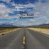 Mark Knopfler / Down The Road Wherever (2LP)