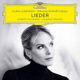 Elena Garanca, Malcolm Martineau / Robert Schumann, Johannes Brahms: Lieder (CD)