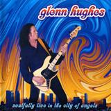 Glenn Hughes / Soulfully Live In The City Of Angels (RU)(2CD)