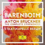 Daniel Barenboim, Staatskapelle Berlin / Anton Bruckner: The Complete Symphonies (9CD)