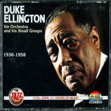Duke Ellington And His Orchestra / His Orchestra And His Small Groups 1936-1958 (3CD)