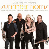 Dave Koz, Gerald Albright, Mindi Abair, Richard Elliot / Dave Koz And Friends: Summer Horns (CD)