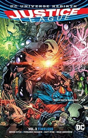 Justice League Vol 3 Timeless (Rebirth)