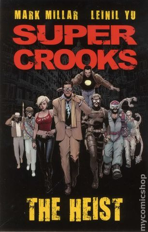 Super Crooks: The Heist Vol 1 TPB