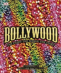Bollywood : The Films! The Songs! The Stars