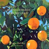 Lana Del Rey / Violet Bent Backwards Over The Grass (CD)