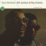 Milt Jackson & Ray Charles / Soul Brothers (Mono)(Limited Edition)(LP)