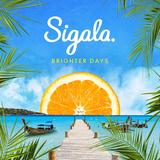 Sigala / Brighter Days (CD)
