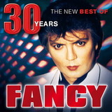 Fancy / The New Best Of - 30 Years (CD)