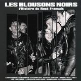 Сборник / Les Blousons Noirs: L'histoire Du Rock Francais (LP)
