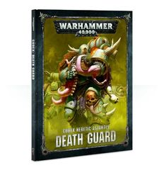 Codex: Death Guard 8 edition