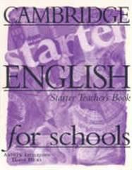 Cambridge English for Schools Starter Teacher's...