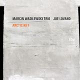 Marcin Wasilewski Trio, Joe Lovano / Arctic Riff (2LP)