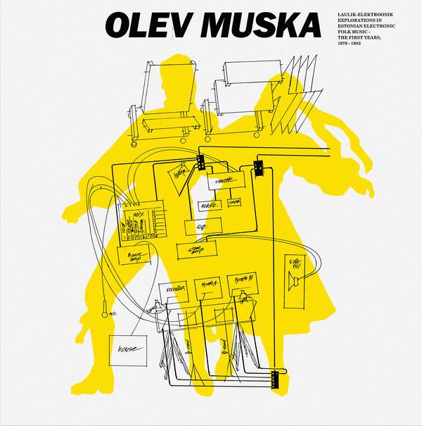 Laulik-Elektroonik - Explorations in Estonian Electronic Folk Music - The First Years, 1979-1983