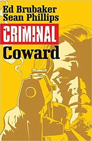 Criminal. Vol.1: Coward