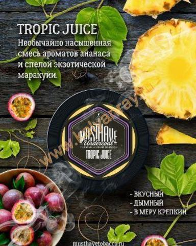 Must Have Tropic Juice