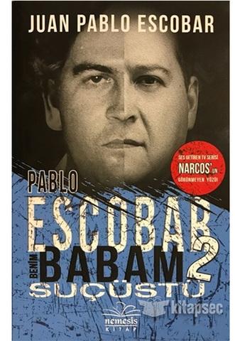 Pablo Escobar Benim Babam 2 - Sucustu