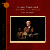 Devin Townsend / Acoustically Inclined - Live In Leeds (Limited Edition)(CD)